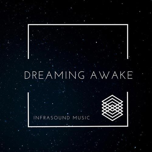 موسیقی حماسی Dreaming Awake اثری ارکسترال الهام بخش و قدرتمند از Infrasound Music