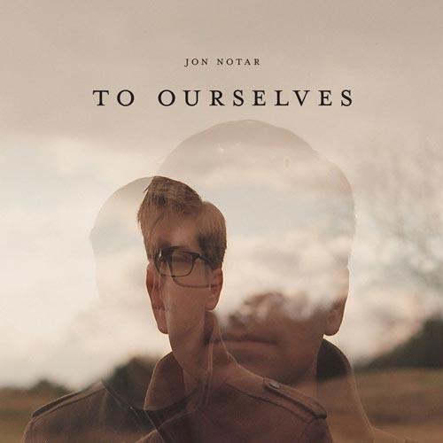 موسیقی پیانو کلاسیکال To Ourselves اثری از Jon Notar