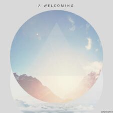 موسیقی امبینت رویاگونه A Welcoming اثری از Jordan Critz