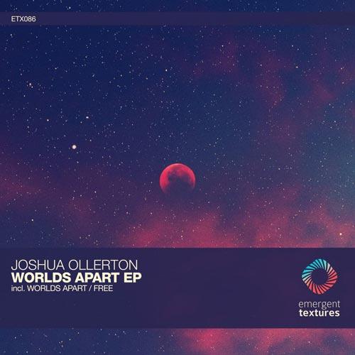 موسیقی دیپ هاوس Worlds Apart اثری از Joshua Ollerton