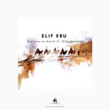 موسیقی الکترونیک Elif Eru اثری از Rialians on Earth