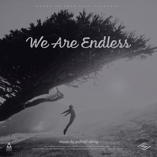 آلبوم موسیقی We Are Endless آهنگ های الهام بخش و پرانرژی از Songs To Your Eyes