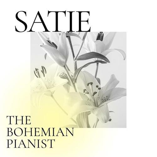 ساتی: پیانیست بوهمی (Satie: The Bohemian Pianist)