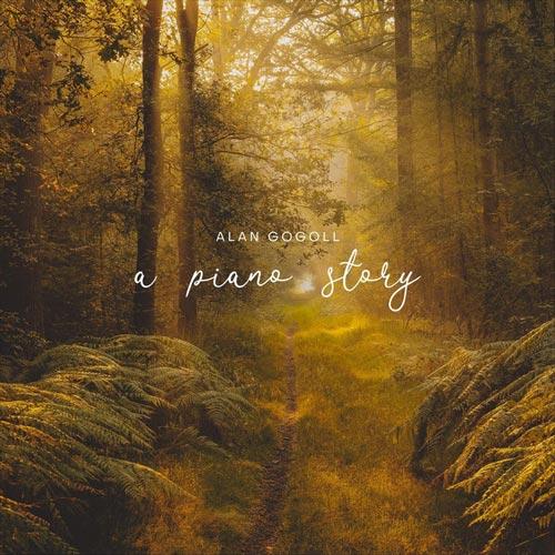 پیانو آرام و الهام بخش Alan Gogoll در آلبوم A Piano Story