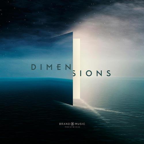 موسیقی تریلر Dimensions اثری ارکسترال و حماسی از Brand X Music