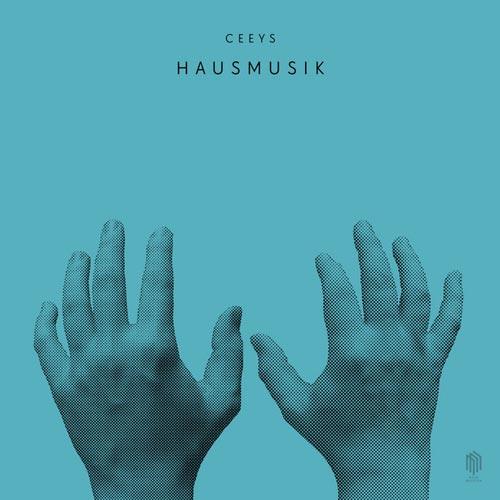 آلبوم موسیقی Hausmusik اثری آرام و تامل برانگیز از Ceeys