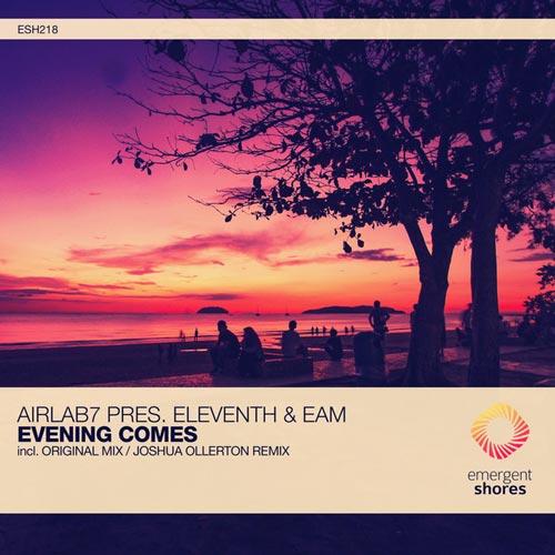 موسیقی پراگرسیو هاوس Evening Comes اثری از Airlab7 Pres. Eleventh