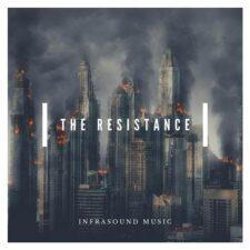 موسیقی حماسی The Resistance اثری از Infrasound Music