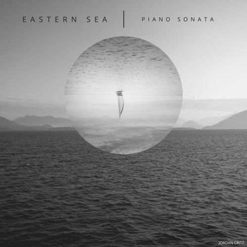 موسیقی بی کلام Eastern Sea (Piano Sonata) نسخه سونات پیانو از Jordan Critz