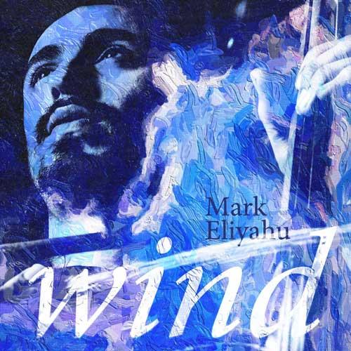 موسیقی بی کلام Wind اثری از Mark Eliyahu