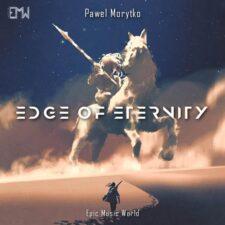 موسیقی حماسی Edge Of Eternity اثری از Pawel Morytko