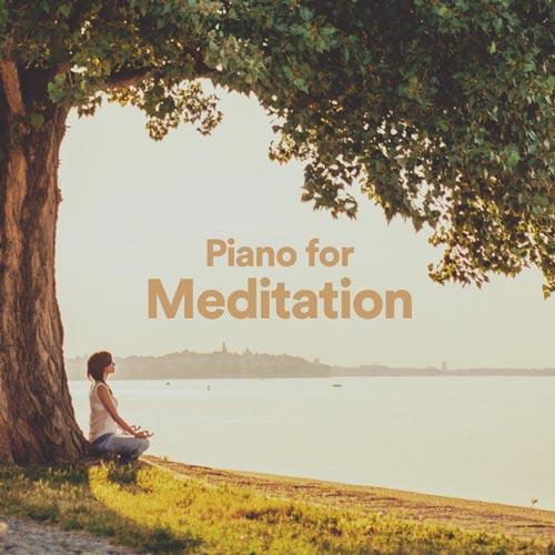 پیانو برای مدیتیشن: پلی لیست موسیقی پیانو آرام و تسکین دهنده برای مدیتیشن