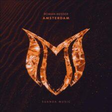 موسیقی ترنس پرانرژی Amsterdam اثری از Roman Messer