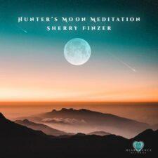 آهنگ مدیتیشن Hunter's Moon Meditation اثری از Sherry Finzer