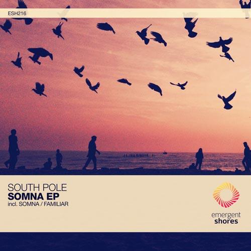 موسیقی پراگرسیو هاوس Somna اثری از South Pole