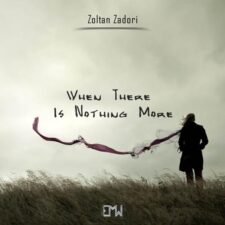 موسیقی تریلر When There is Nothing More اثری از Zoltan Zadori