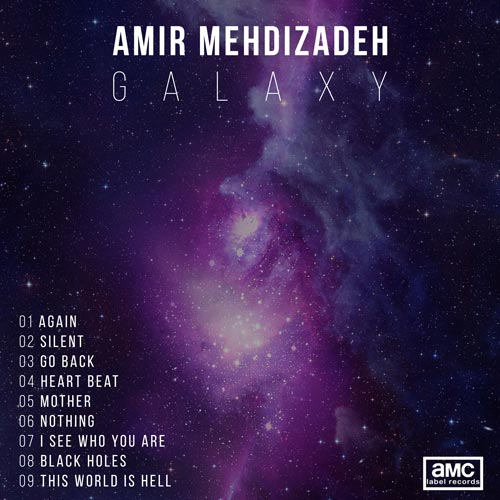 آلبوم موسیقی الکترونیک Galaxy اثری از Amir Mehdizadeh