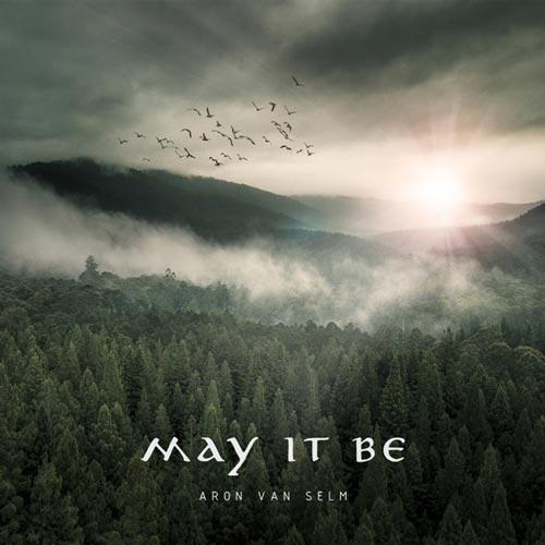 موسیقی بی کلام May It Be اثری از Aron Van Selm