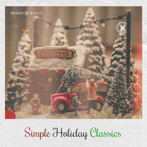 آلبوم موسیقی بی کلام Simple Holiday Classics اثری از Brand X Music