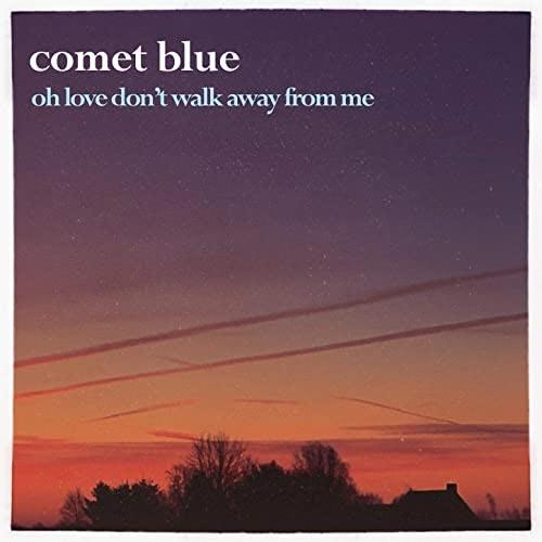 پیانو احساسی Oh Love Don't Walk Away From Me اثری از Comet Blue