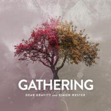 موسیقی داون تمپو Gathering اثری از Dear Gravity