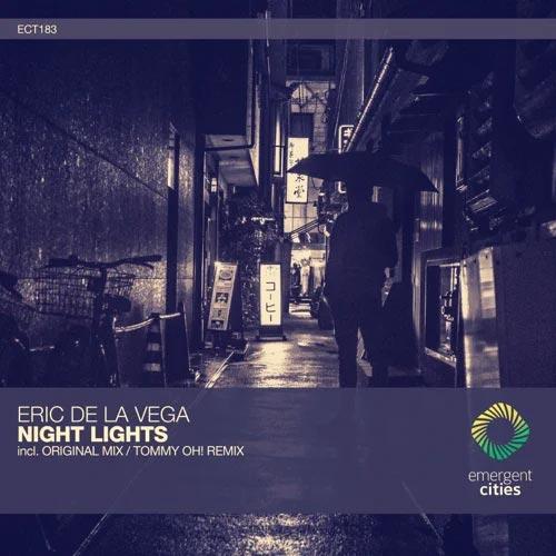 موسیقی ترنس Night Lights اثری از Eric De La Vega