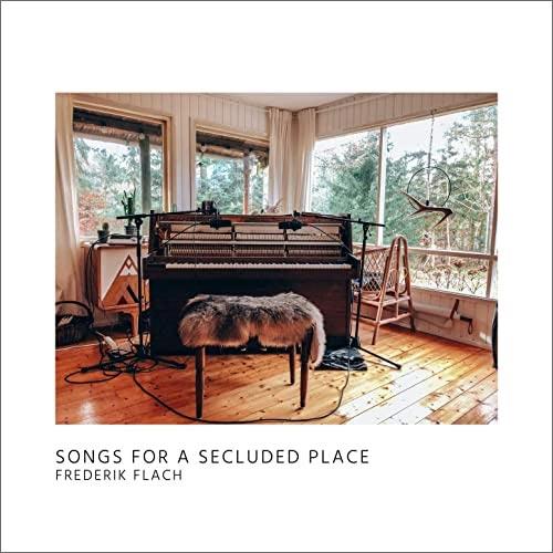 پیانو آرامش بخش Songs For A Secluded Place اثری از Frederik Flach