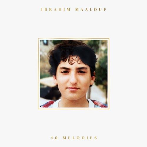آلبوم موسیقی جز 40 Melodies اثری از Ibrahim Maalouf