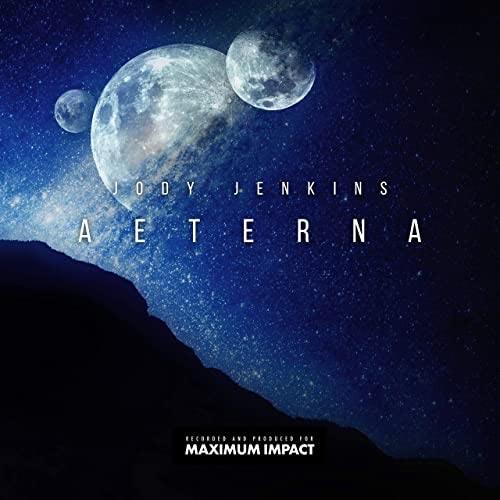 موسیقی حماسی Aeterna اثری از Jody Jenkins
