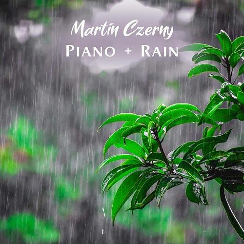 پیانو با طراوت و آرامش بخش Piano + Rain اثری از Martin Czerny