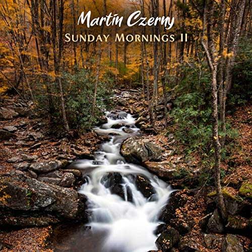 آلبوم پیانو آرامش بخش Sunday Mornings II اثری از Martin Czerny