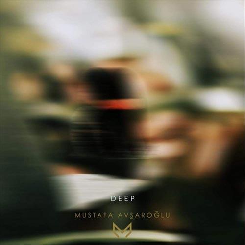 آلبوم موسیقی بی کلام Deep اثری از Mustafa Avşaroğlu