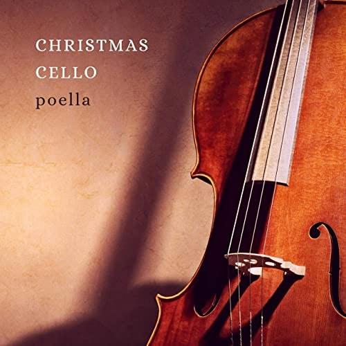 آلبوم ویولنسل آرامش بخش Christmas Cello اثری از Poella