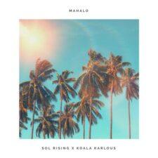 موسیقی داون تمپو Mahalo اثری از Sol Rising
