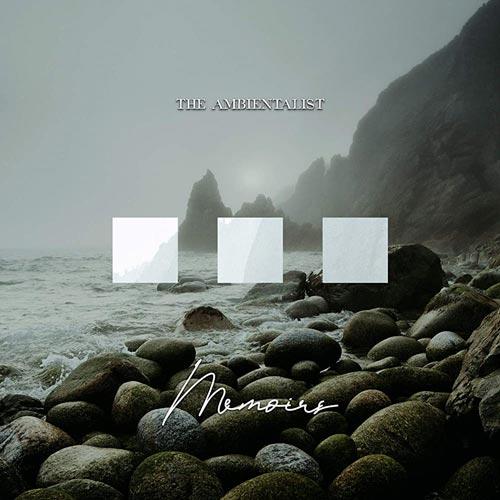 موسیقی امبینت Memoirs اثری از The Ambientalist