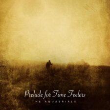 موسیقی بی کلام Prelude for Time Feelers اثری از The Aquaerials