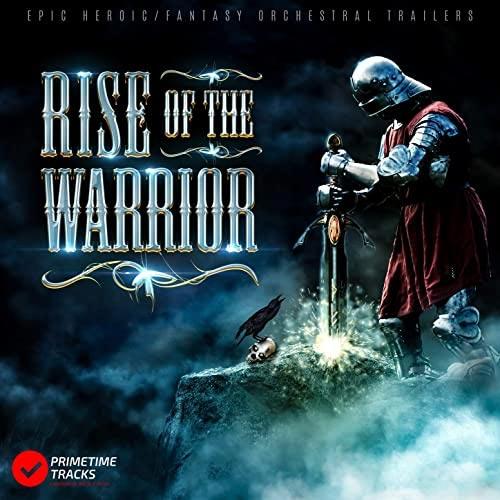 موسیقی تریلر حماسی Rise of the Warrior