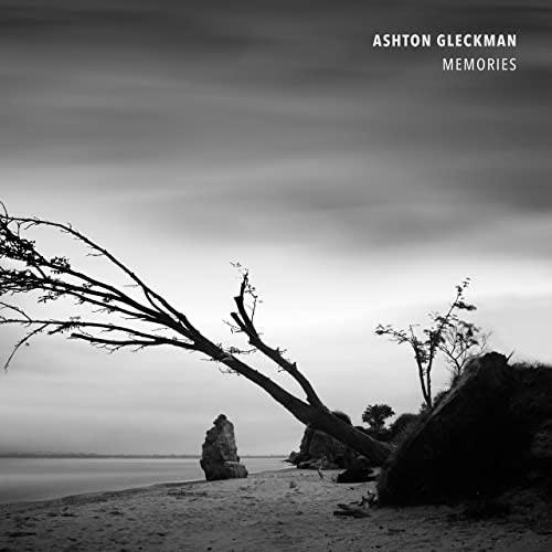 موسیقی امبینت Memories اثری از Ashton Gleckman