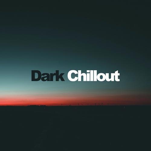 چیل اوت تاریک (Dark Chillout)