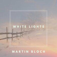 چراغهای سفید ، موسیقی پیانو آرام و الهام بخش از مارتین بلاچ