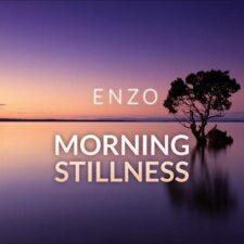سکون صبح ، پیانو امبینت عمیق و تامل برانگیز اثری از انزو