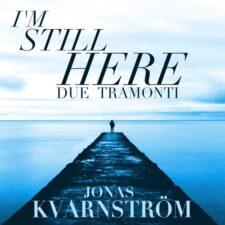 من هنوز اینجا هستم ، موسیقی پیانو الهام بخش از جوناس کوارنستروم