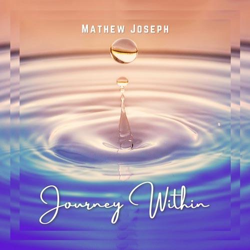 سفر درونی ، موسیقی گیتار آرامش بخش از متیو جوزف