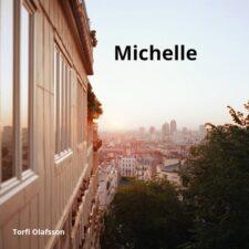 میشل ، موسیقی گیتار عاشقانه و احساسی از تورفی اولافسون
