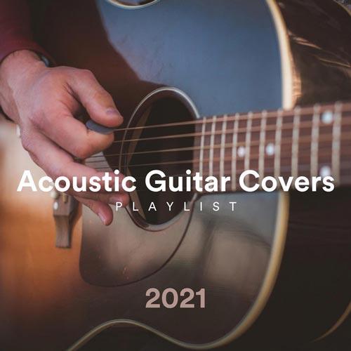 پلی لیست گیتار آکوستیک 2021 برای کاور آهنگ ها