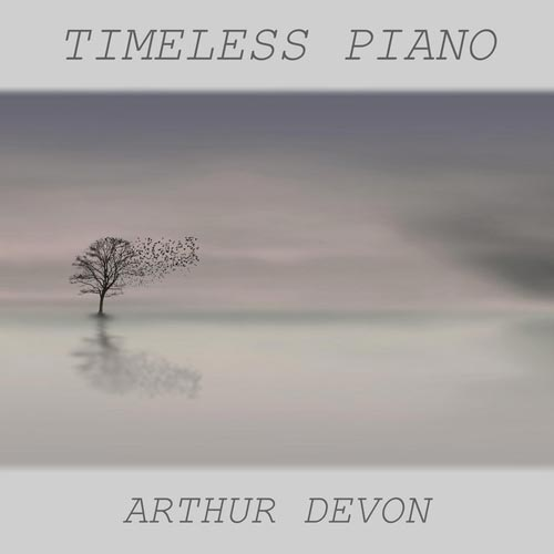 پیانو بی پایان ، ماندگارترین آثار پیانو کلاسیک با اجرای آرتور دوون