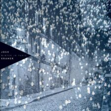 زمستان در پاریس ، موسیقی پیانو احساسی و رمانتیک از جاش کریمر