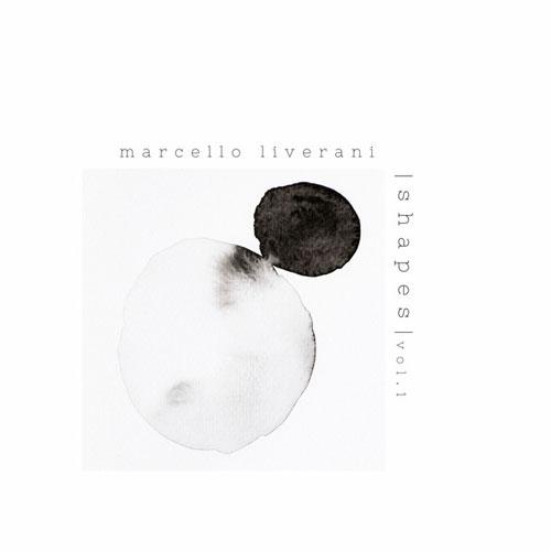 آلبوم موسیقی Shapes Vol 1 پیانو امبینت تامل برانگیز از مارچلو لیورانی