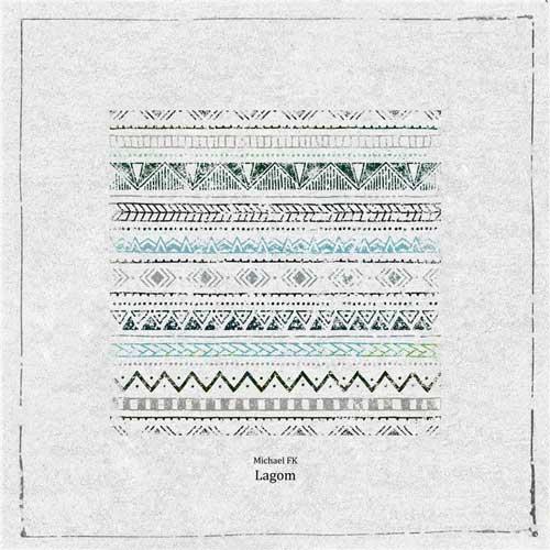 لاگوم ، موسیقی امبینت آرامش بخش از مایکل اف کی