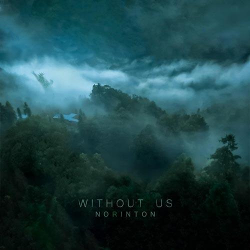 بدون ما ، موسیقی امبینت عمیق و تامل برانگیز از نورینتون
